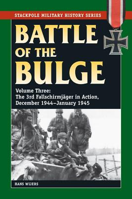 Battle of the Bulge By Wijers, Hans