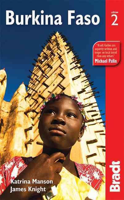 Bradt Burkina Faso By Manson, Katrina/ Knight, James